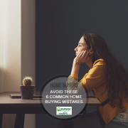 6 Common Home Buyer Mistakes to Avoid