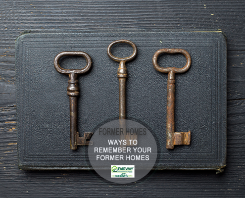 remember your former homes